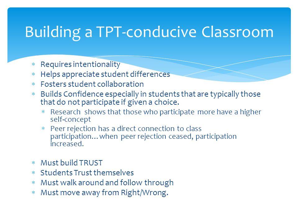 Building a TPT-conducive Classroom