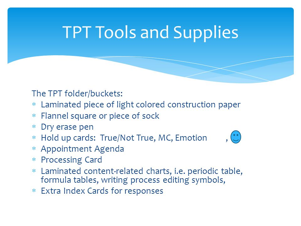 TPT Tools and Supplies The TPT folder/buckets:
