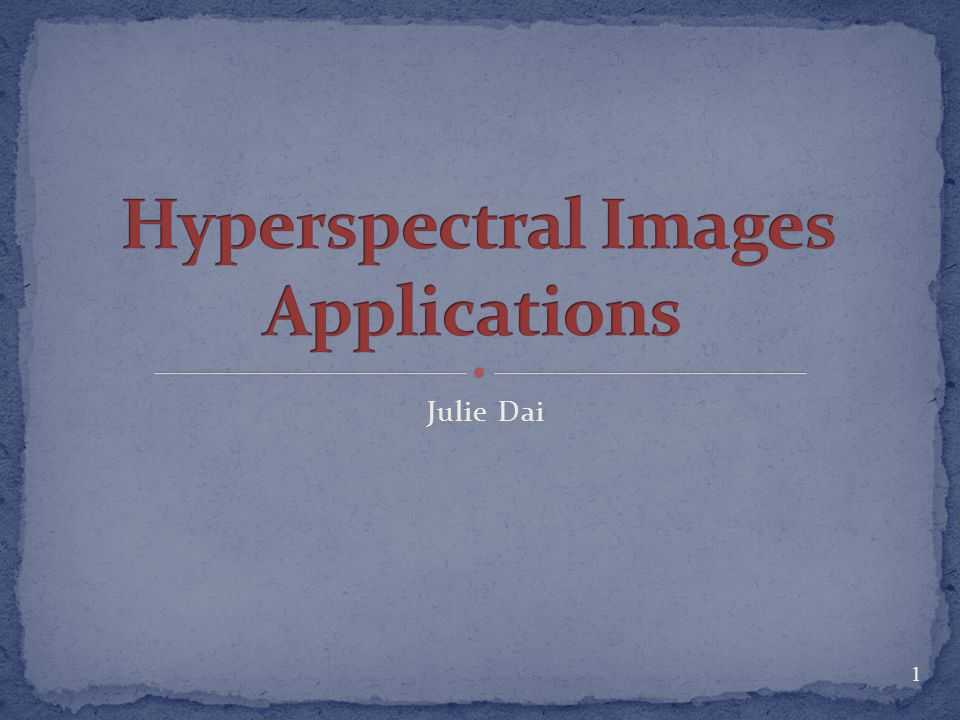 Hyperspectral Images Applications