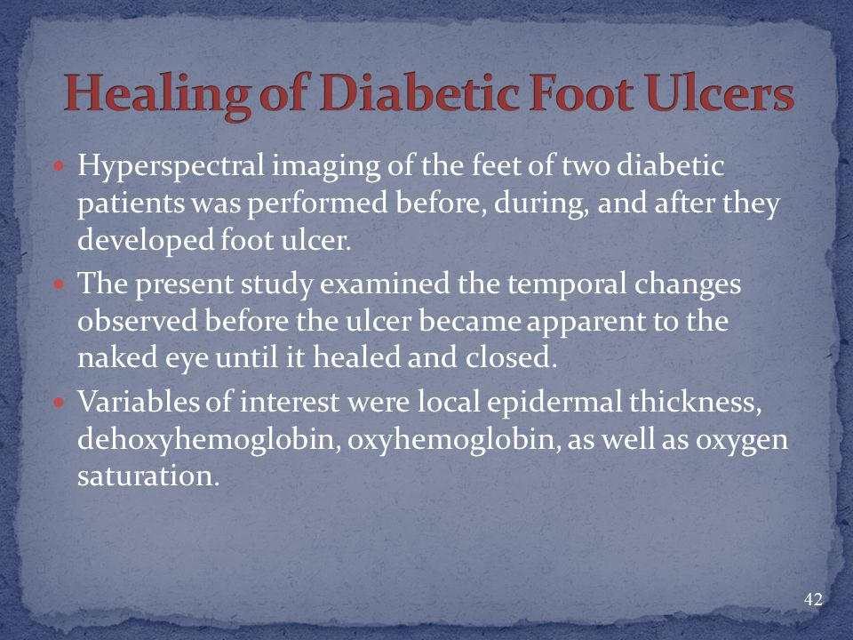 Healing of Diabetic Foot Ulcers