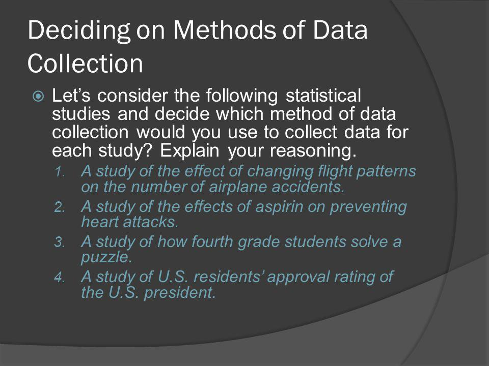 Deciding on Methods of Data Collection