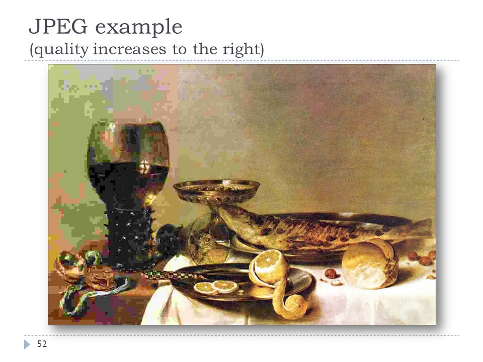 JPEG example (quality increases to the right)