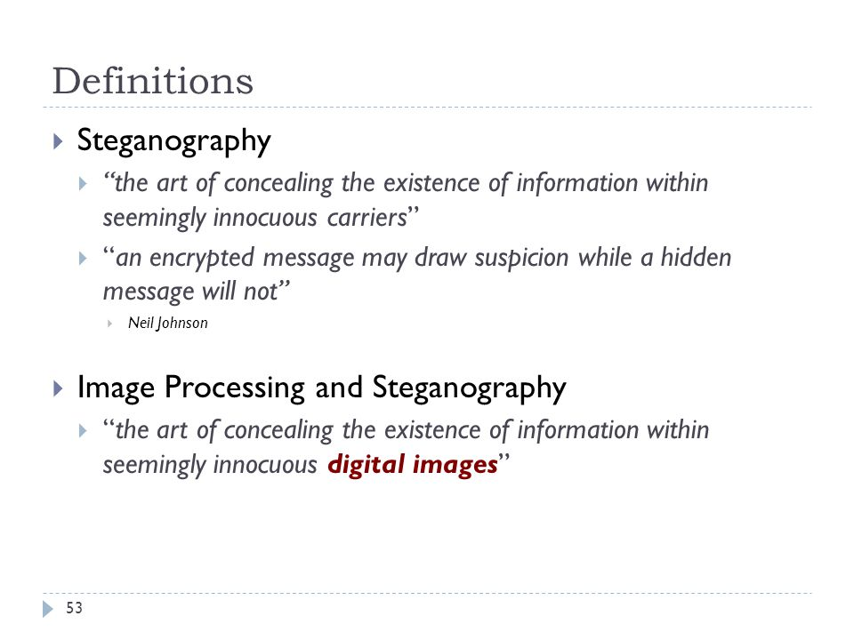Definitions Steganography Image Processing and Steganography