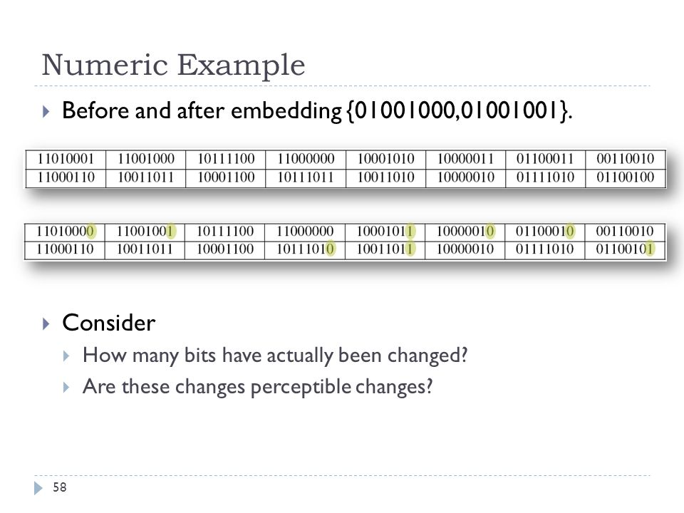 Numeric Example Before and after embedding {01001000,01001001}.