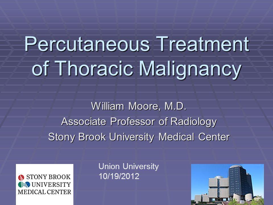 Percutaneous Treatment of Thoracic Malignancy