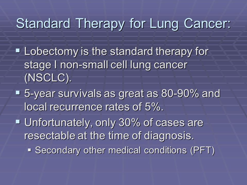 Standard Therapy for Lung Cancer: