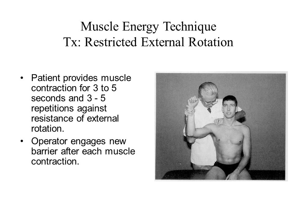 Muscle Energy Technique Tx: Restricted External Rotation