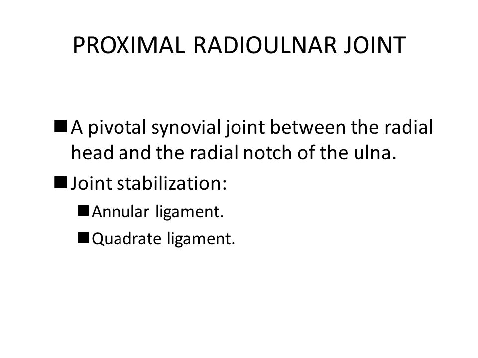 PROXIMAL RADIOULNAR JOINT
