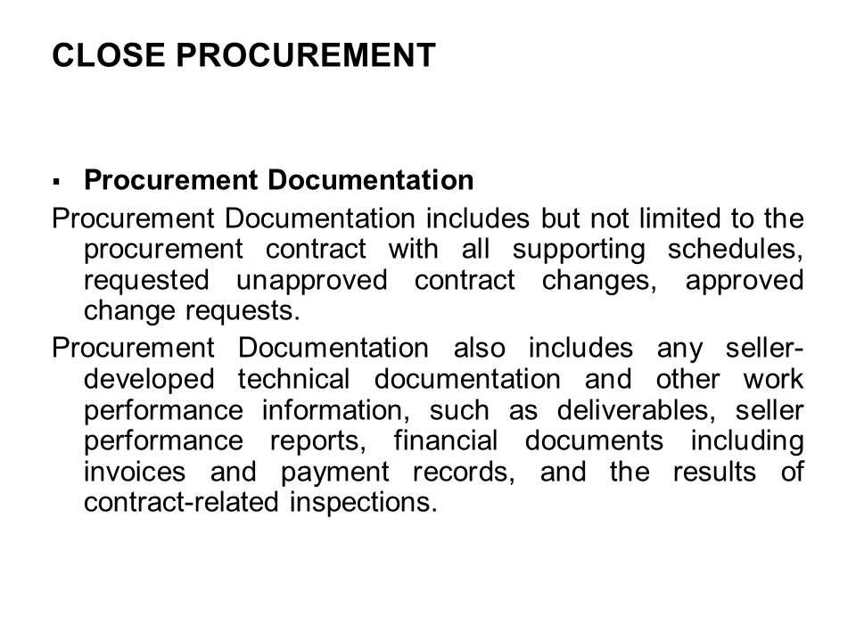 CLOSE PROCUREMENT Procurement Documentation