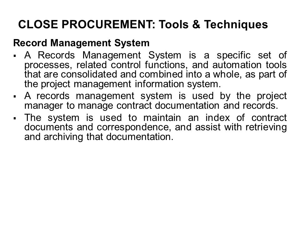 CLOSE PROCUREMENT: Tools & Techniques