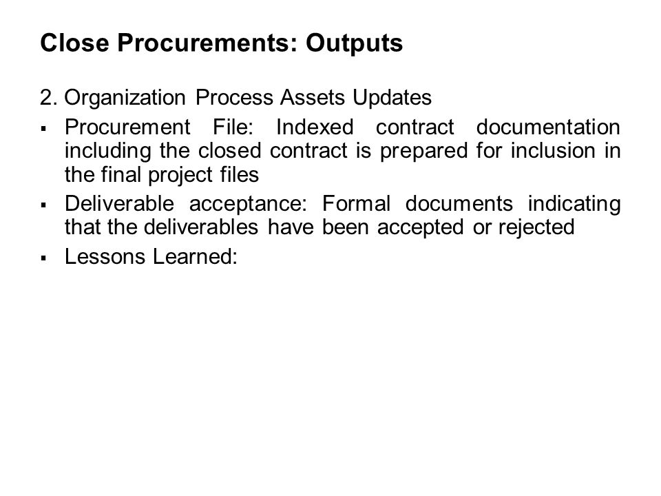 Close Procurements: Outputs