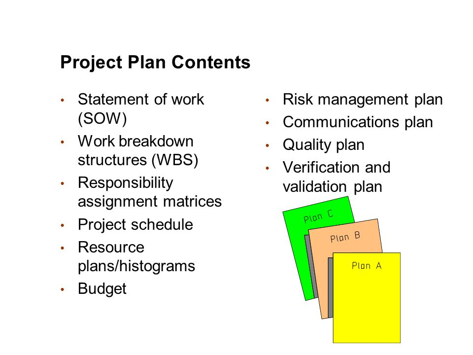 Project Plan Contents Statement of work (SOW)