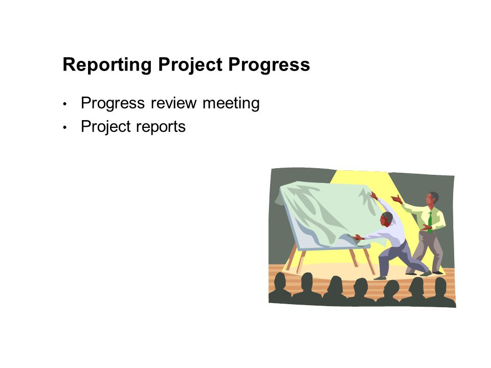 Reporting Project Progress