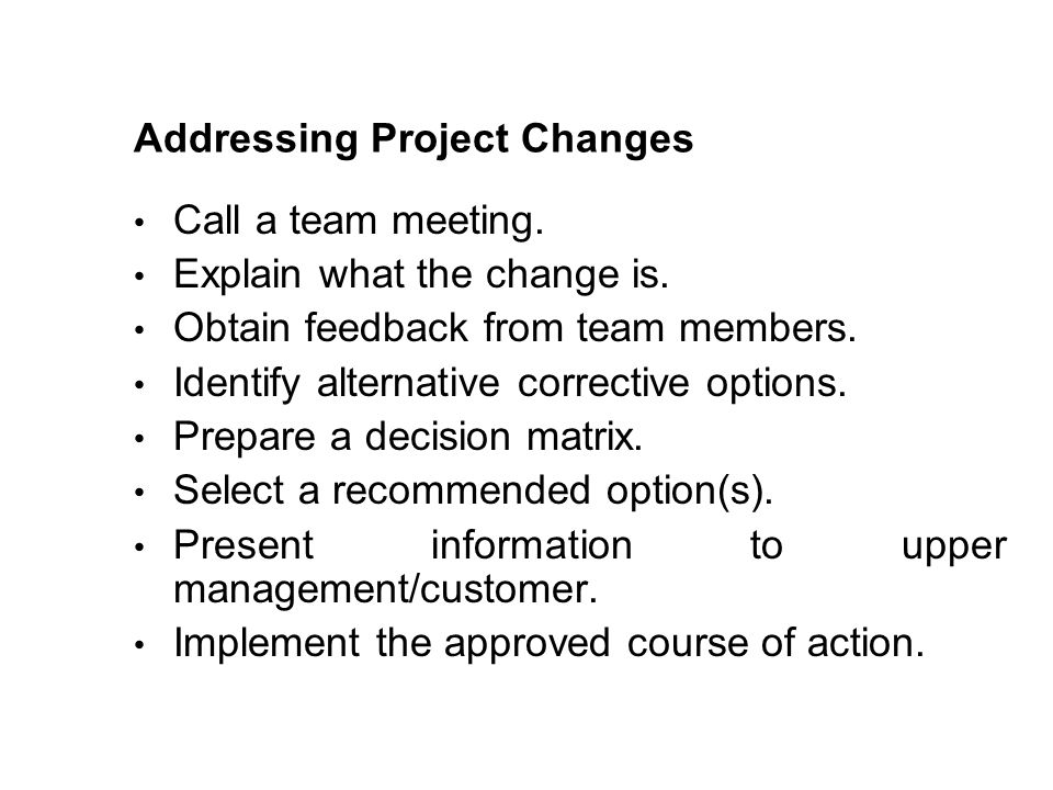 Addressing Project Changes
