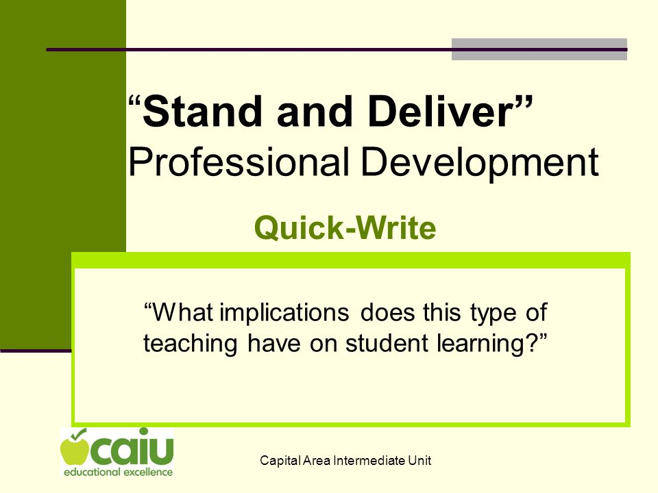 Stand and Deliver Professional Development