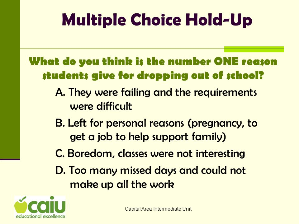 Multiple Choice Hold-Up