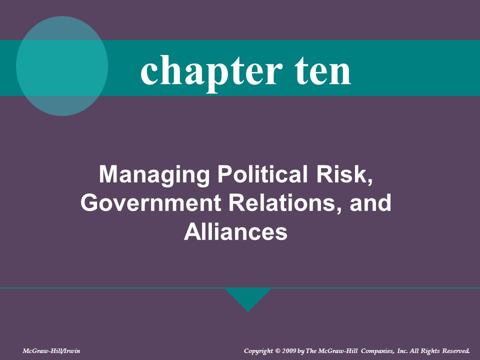 Managing Political Risk, Government Relations, and Alliances