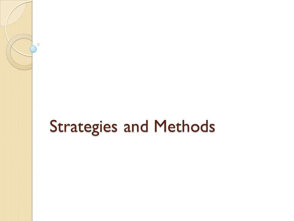 Strategies and Methods