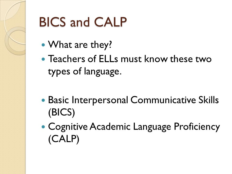BICS and CALP What are they