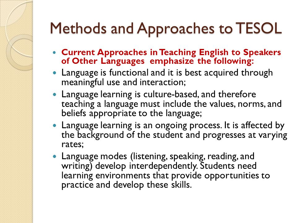 Methods and Approaches to TESOL