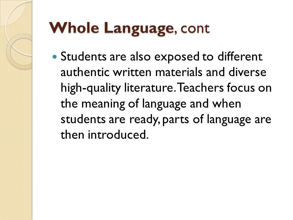 Whole Language, cont