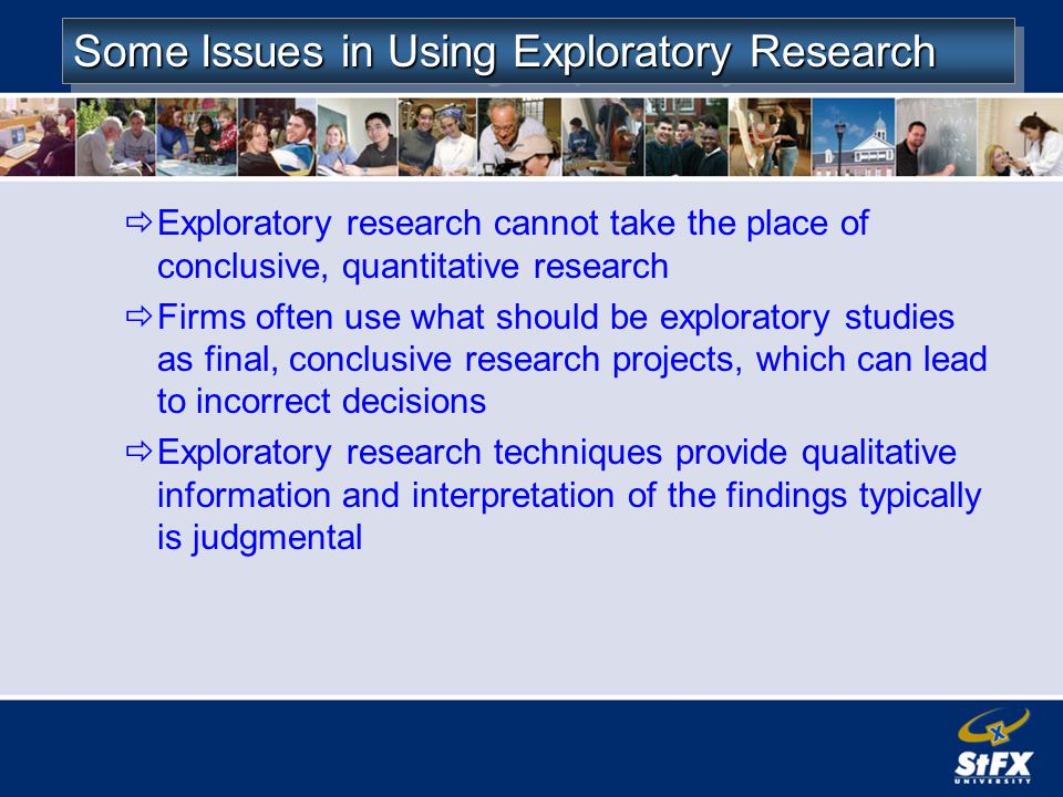 Some Issues in Using Exploratory Research