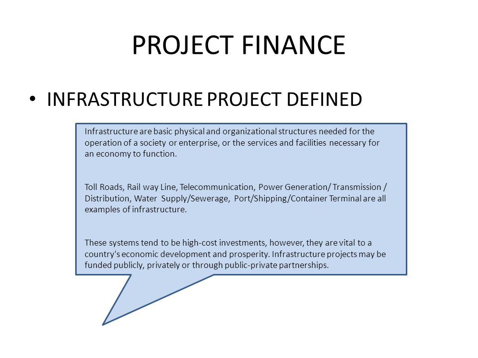 PROJECT FINANCE INFRASTRUCTURE PROJECT DEFINED
