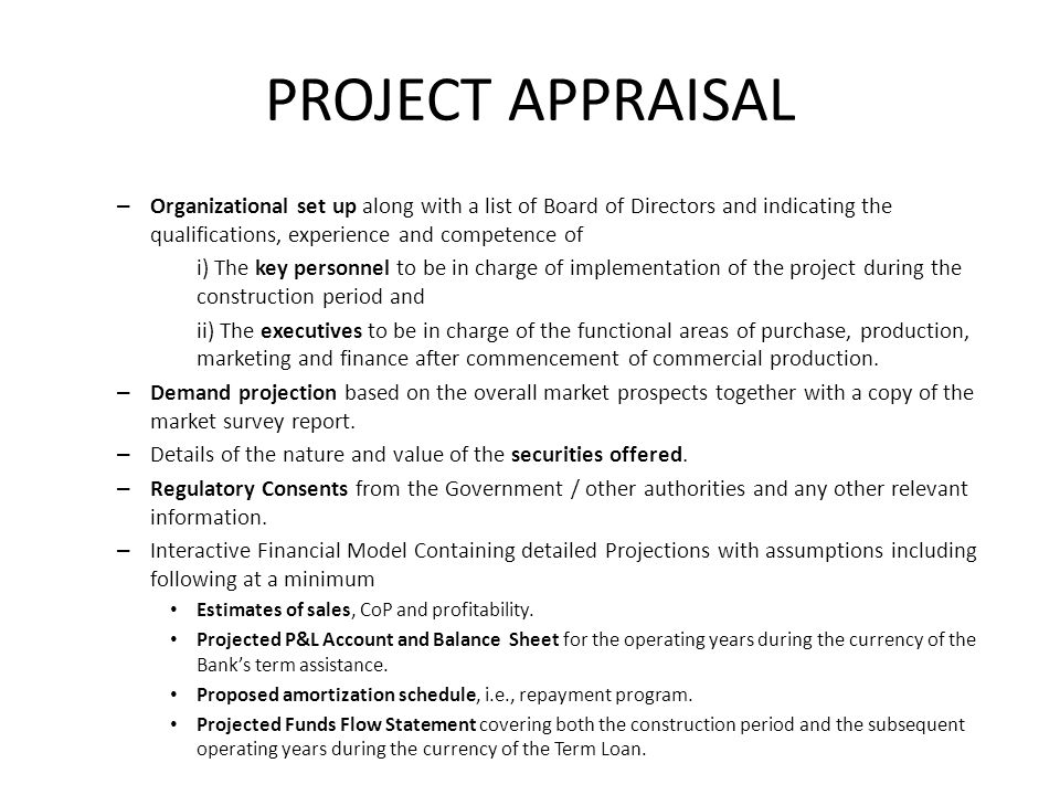 PROJECT APPRAISAL Organizational set up along with a list of Board of Directors and indicating the qualifications, experience and competence of.