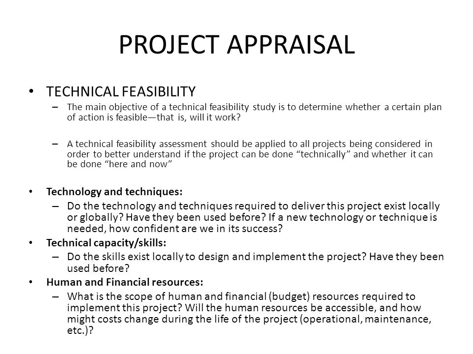 PROJECT APPRAISAL TECHNICAL FEASIBILITY Technology and techniques: