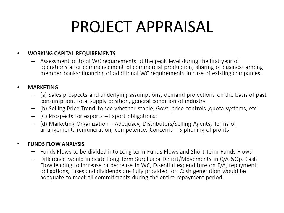 PROJECT APPRAISAL WORKING CAPITAL REQUIREMENTS.