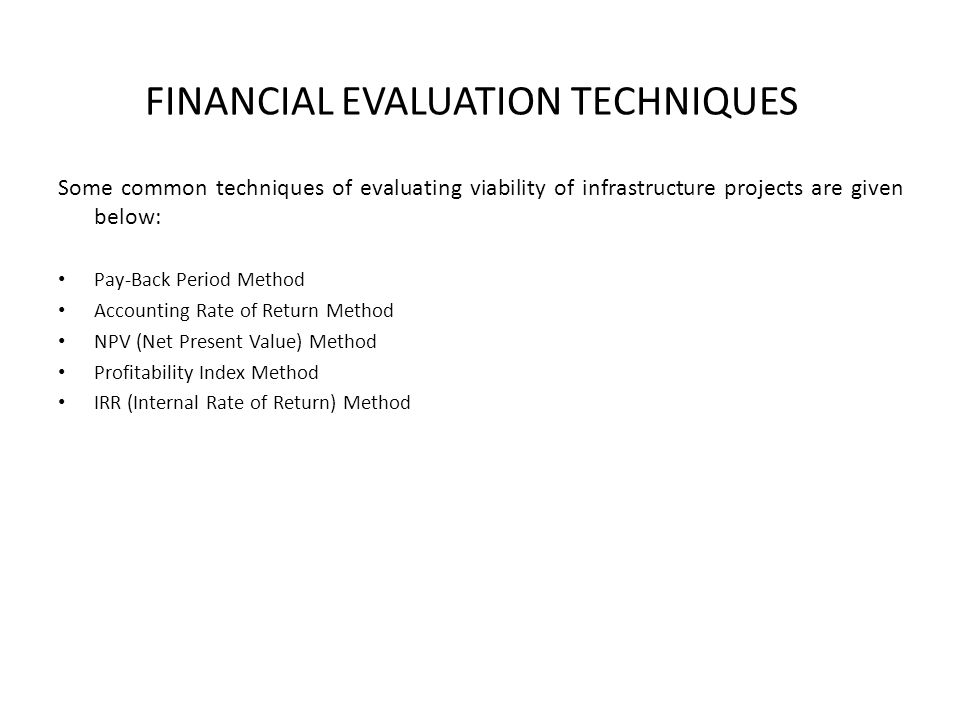 FINANCIAL EVALUATION TECHNIQUES