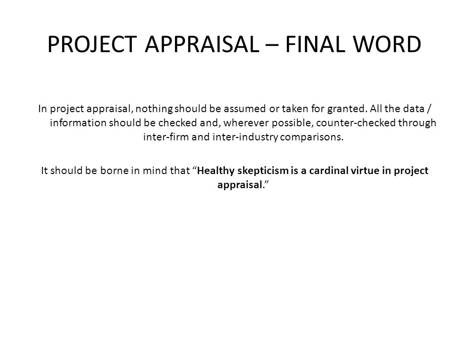 PROJECT APPRAISAL – FINAL WORD