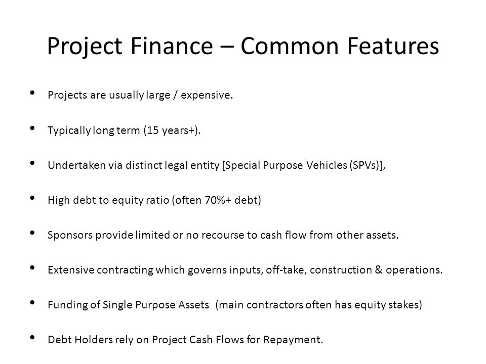 Project Finance – Common Features
