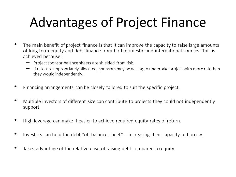 Advantages of Project Finance