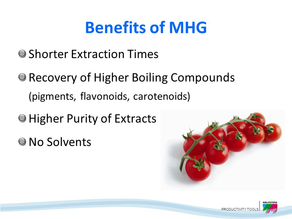 Benefits of MHG Shorter Extraction Times