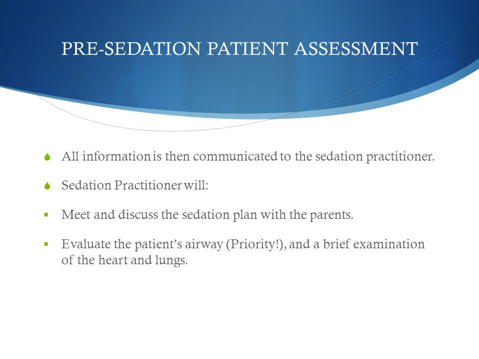 PRE-SEDATION PATIENT ASSESSMENT