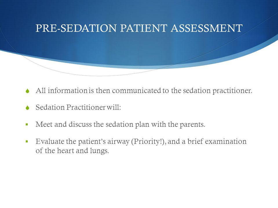 PRE-SEDATION PATIENT ASSESSMENT