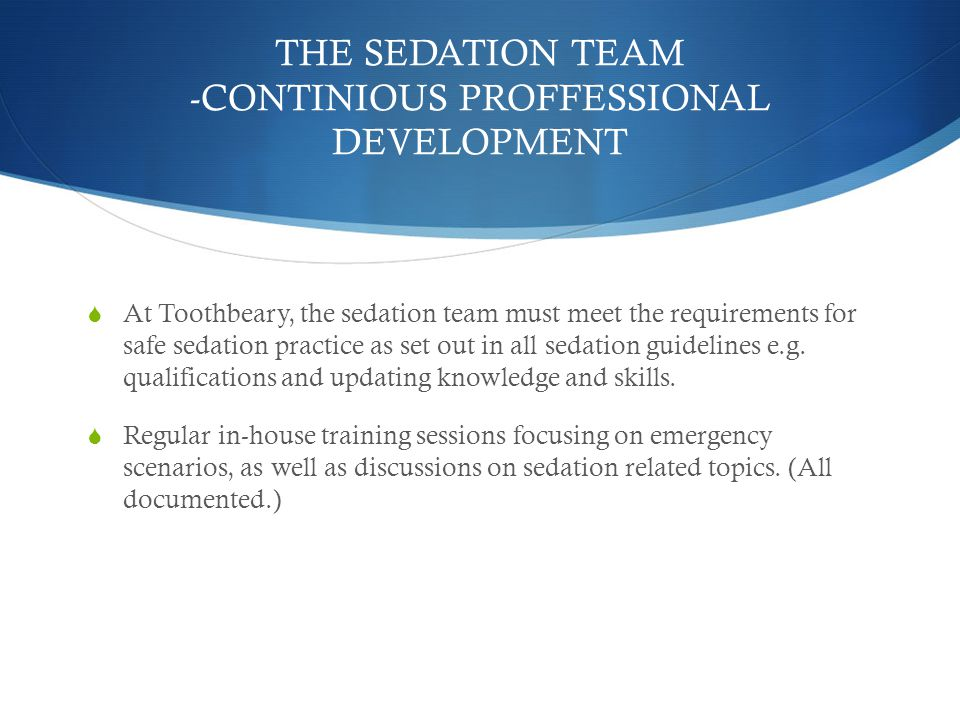 THE SEDATION TEAM -CONTINIOUS PROFFESSIONAL DEVELOPMENT