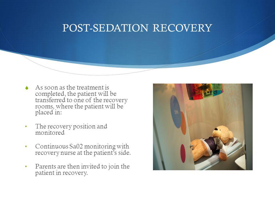 POST-SEDATION RECOVERY