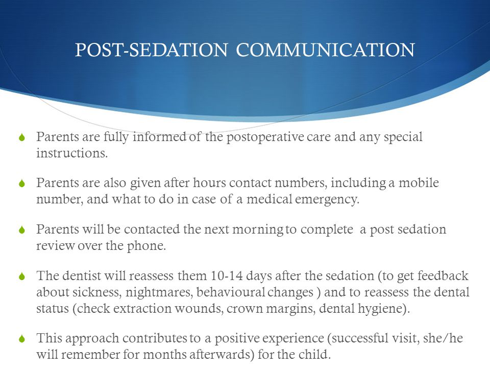 POST-SEDATION COMMUNICATION