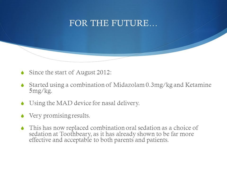 FOR THE FUTURE… Since the start of August 2012: