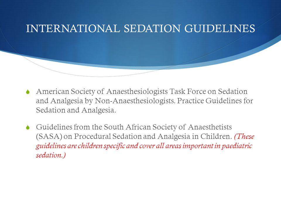 INTERNATIONAL SEDATION GUIDELINES