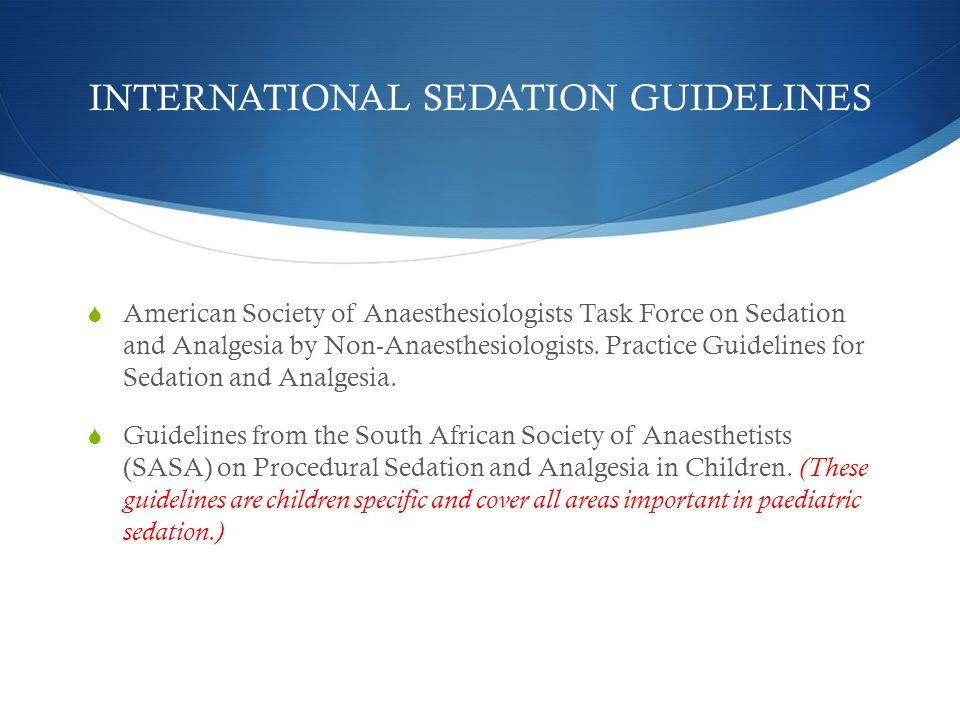INTERNATIONAL SEDATION GUIDELINES