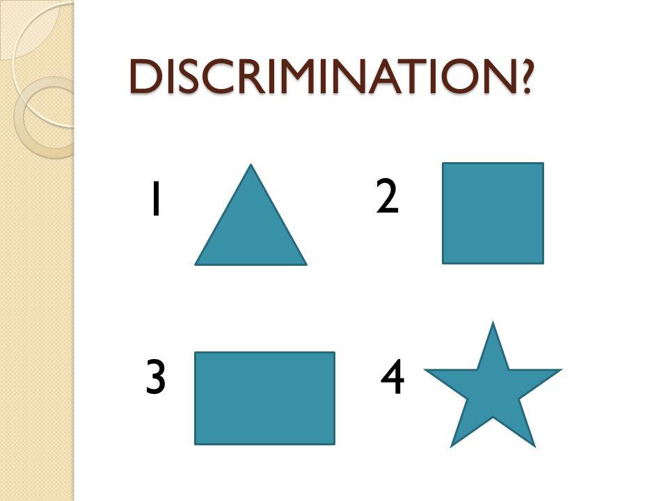 DISCRIMINATION 1 2 3 4