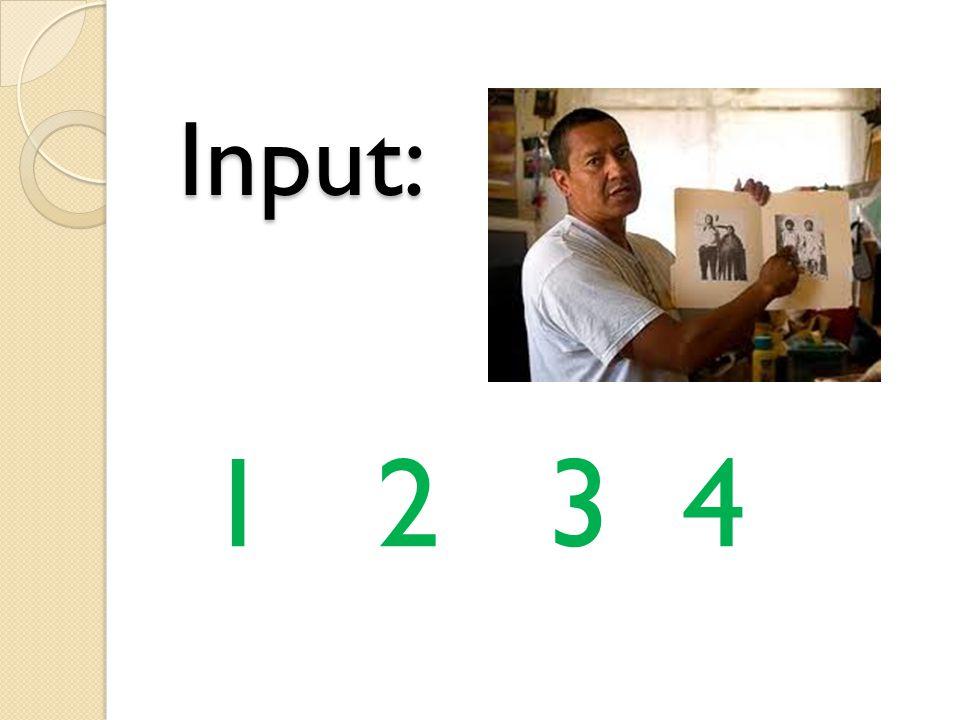 Input: 1 2 3 4