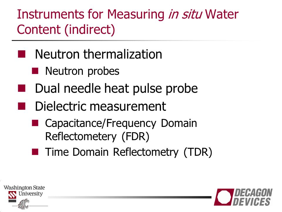 Instruments for Measuring in situ Water Content (indirect)