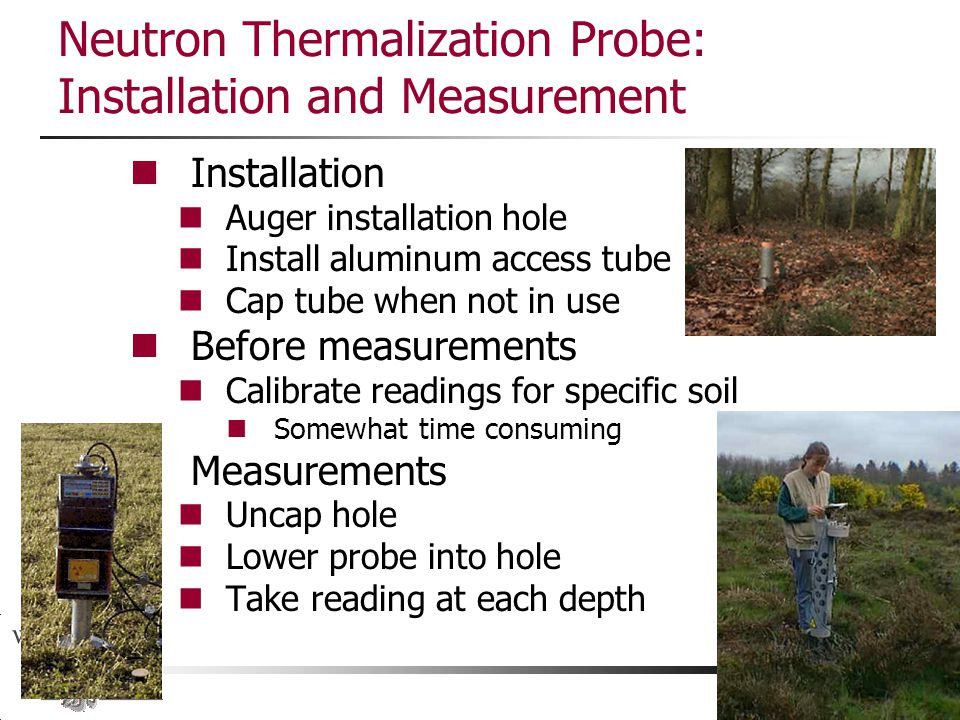 Neutron Thermalization Probe: Installation and Measurement