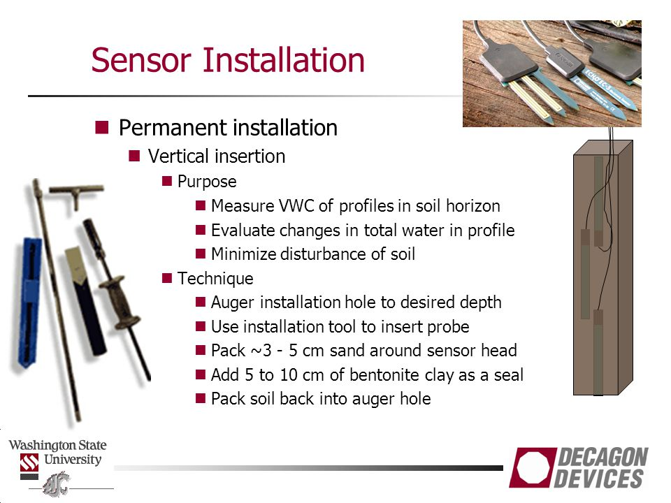 Sensor Installation Permanent installation Vertical insertion Purpose