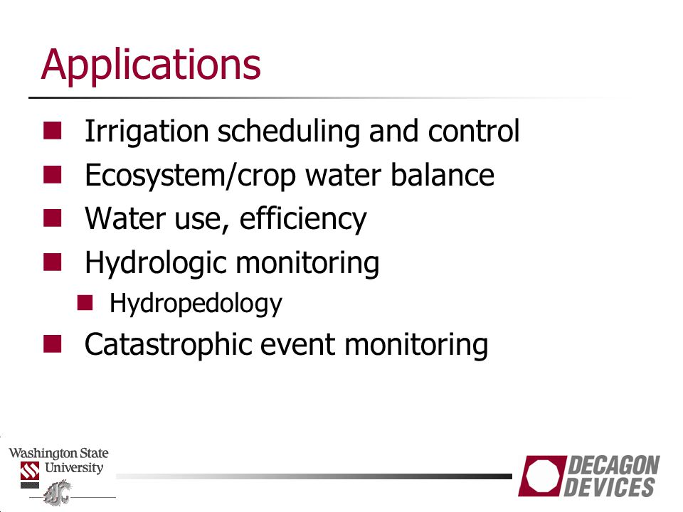 Applications Irrigation scheduling and control