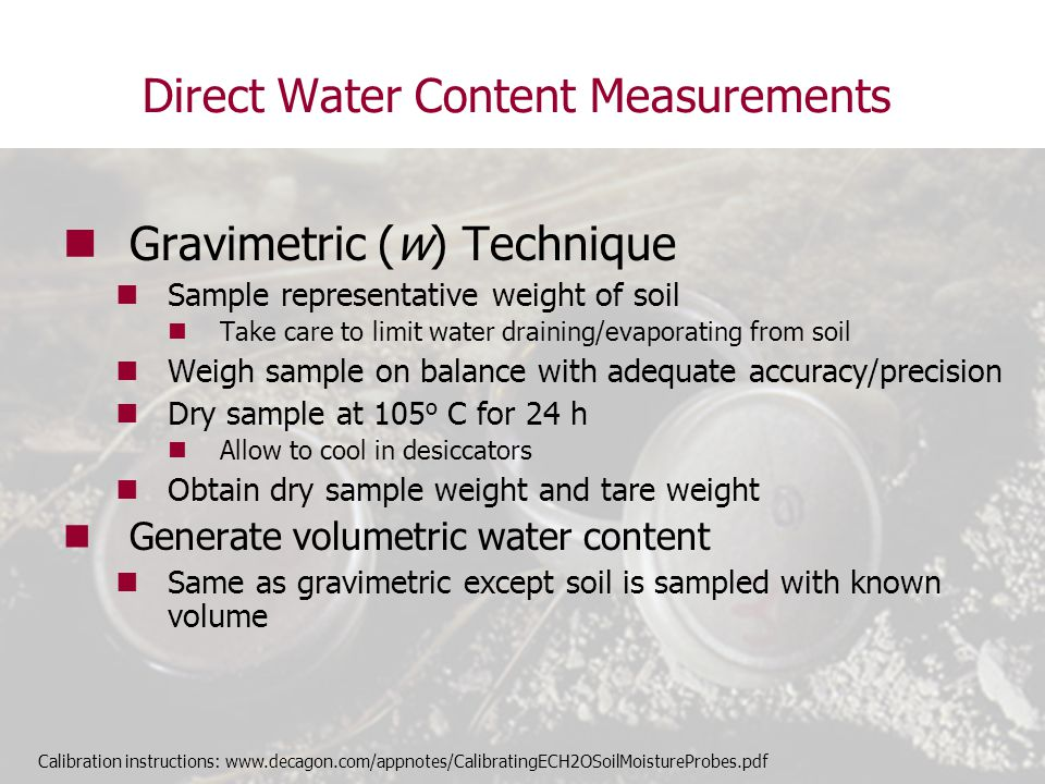 Direct Water Content Measurements
